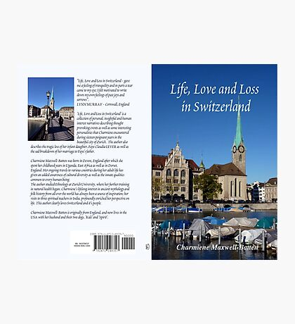 Life, Love and Loss - in Switzerland Photographic Print