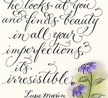 Romantic handwritten loving quote by Melissa Goza