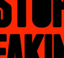 Stop Faking Sign | OG Collection Sticker