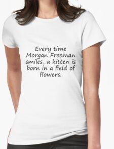 Morgan Freeman Smiles Womens Fitted T-Shirt