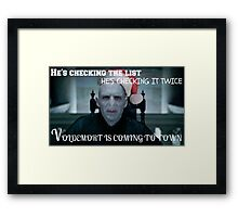 Voldemort Is Coming To Town Framed Print
