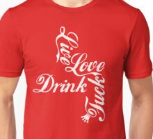 Live Love Drink Fxck [White Ink] | OG Collection Unisex T-Shirt