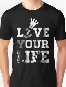 Live Love Your Life [White Ink Version 2] | OG Collection T-Shirt