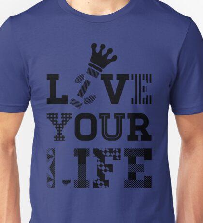 Live Love Your Life V2 | OG Collection Unisex T-Shirt