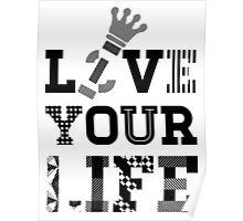 Live Love Your Life Version 1 | OG Collection Poster