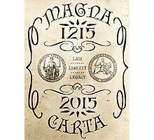 Magna Carta 800 Year Anniversary. Photographic Print