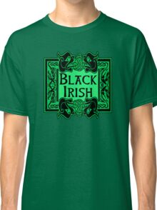 BLACK IRISH with Celtic Art Frame Classic T-Shirt