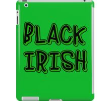 BLACK IRISH in Green and Black iPad Case/Skin