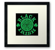 BLACK IRISH with Celtic Art Framed Print
