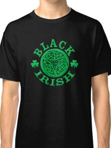 BLACK IRISH with Celtic Art Classic T-Shirt
