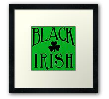 BLACK IRISH with Black Shamrock Framed Print