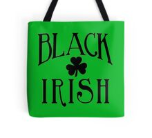 BLACK IRISH with Black Shamrock Tote Bag
