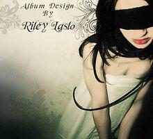 Hostage Heroin by Riley Laslo