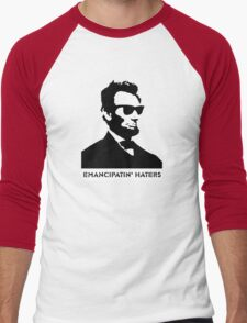 Cool Abe Lincoln - Emancipatin' Haters Men's Baseball ¾ T-Shirt