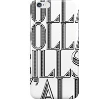 Dolla Dolla Bill$ Yall | OG Collection iPhone Case/Skin