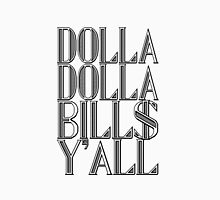 Dolla Dolla Bill$ Yall | OG Collection Unisex T-Shirt