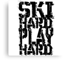 Ski Hard Play Hard | OG Collection Canvas Print