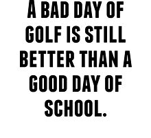 A Bad Day Of Golf by kwg2200