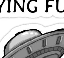 Unidentified flying fuck Sticker