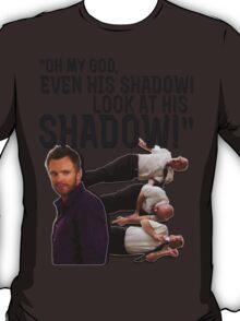 LOOK AT HIS SHADOW! T-Shirt