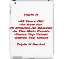 WWE- Triple H Sucks iPad Case/Skin