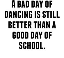 A Bad Day Of Dancing by kwg2200