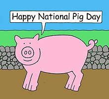 National Pig Day by KateTaylor
