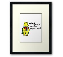 What about second breakfast? Framed Print