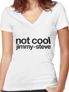 Not Cool Jimmy Steve BLK Women's Fitted V-Neck T-Shirt