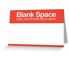 blank space Greeting Card