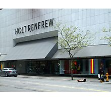 Holt Renfrew 144 Bloor St.  Toronto, On Photographic Print