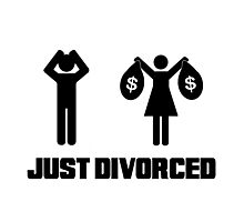 Funny Divorce Shirt - Just Divorced Wife Taking Money Photographic Print