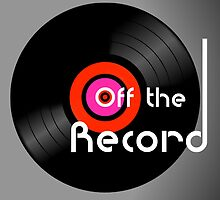 Off The Record by Alan Hogan