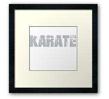 If You Don't Like Karate T-shirt Framed Print