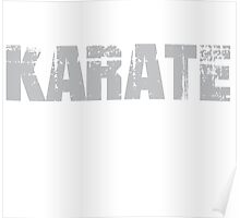 If You Don't Like Karate T-shirt Poster