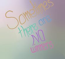 Sometimes there are no winners by ThtAussieKid