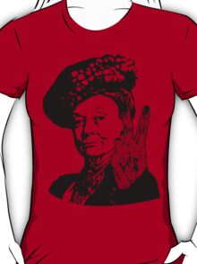 If you may Your Majesty T-Shirt
