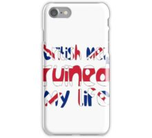 British men ruined my life iPhone Case/Skin