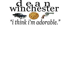dean winchester - i think i'm adorable by crowleying