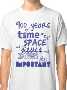 doctor who - 900 years of time and space Classic T-Shirt