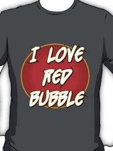 Red Bubble T Shirt T-Shirt