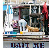 BAIT ME Photographic Print