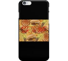Hungry? iPhone Case/Skin