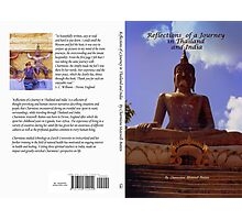 Reflections of a Journey in Thailand and India Photographic Print