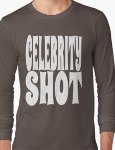 Celebrity Shot [White Ink] | OG Collection Long Sleeve T-Shirt