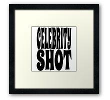 Celebrity Shot | OG Collection Framed Print