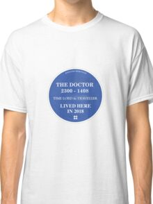 The Doctor lived here Classic T-Shirt