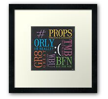 Tween Textspeak 2 Framed Print