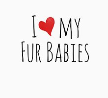 I love my fur babies Womens Fitted T-Shirt