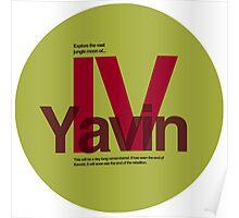 Star Wars: Yavin IV Poster